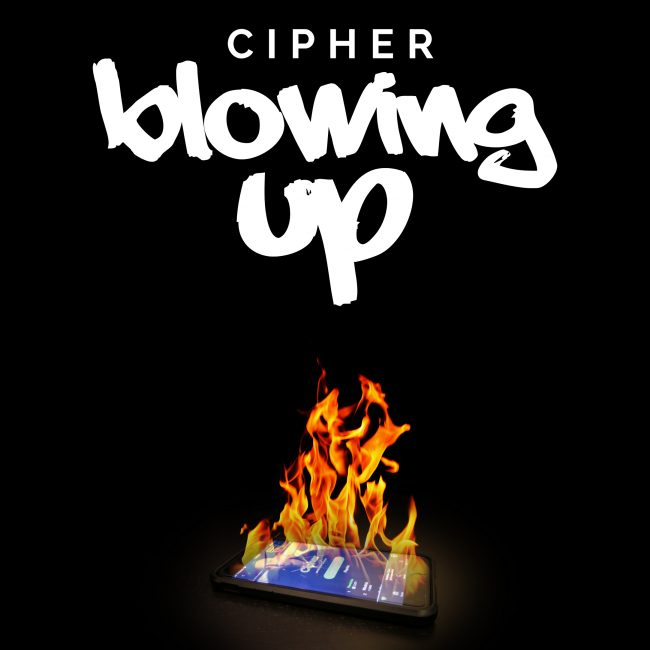 Cipher Blowing Up